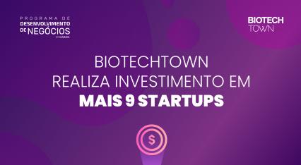 BiotechTown realiza investimento em mais nove startups
