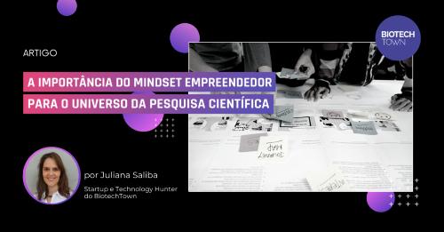 A importância do mindset empreendedor para o universo da pesquisa científica